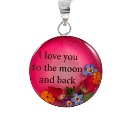 "Wildflower Silver ""I Love You To The Moon and Back"" Round Pendant"